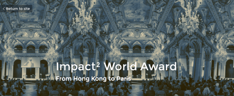 Impact² World Award from HK to Paris, Apply Now